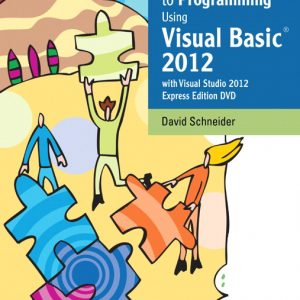 Solution Manual (Complete Download) for An Introduction to Programming Using Visual Basic 2012(w/Visual Studio 2012 Express Edition DVD), 9/E, David I. Schneider, ISBN-10: 0133378500, ISBN-13: 9780133378504, Instantly Downloadable Solution Manual, Complete (ALL CHAPTERS) Solution Manual