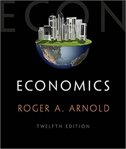 Solution manual (ch1-39) for Economics 12th Edition by Arnold