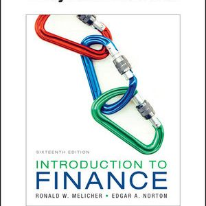 Solution manual for Introduction to Finance: Markets, Investments, and Financial Management 6th Edition by Melicher