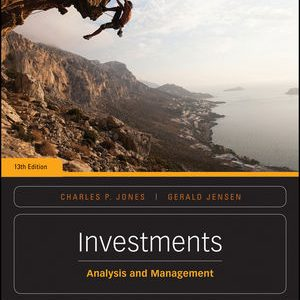 Solution manual for Investments: Analysis and Management 13th Edition by Jones