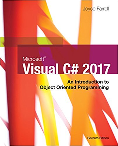 Solution manual for Microsoft Visual C#: An Introduction to Object-Oriented Programming 7th Edition by Farrell