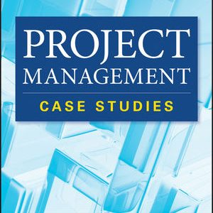Solution manual for Project Management Case Studies 4th Edition by Kerzner