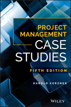 Solution manual for Project Management Case Studies 5th Edition by Kerzner