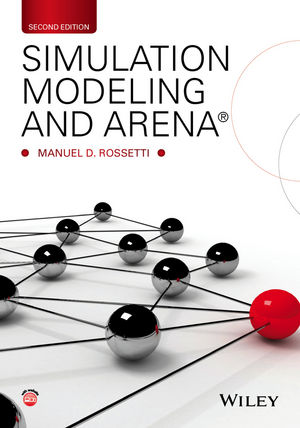 Solution manual for Simulation Modeling and Arena 2nd Edition by Rossetti