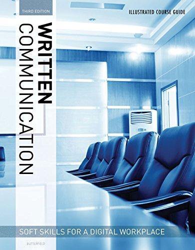 Solution manual for Written Communication – Soft Skills for a Digital Workplace 3rd Edition by Butterfield