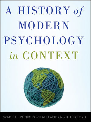 Test bank for A History of Modern Psychology in Context 1st Edition by Pickren