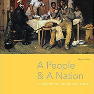 Test bank for A People and a Nation: A History of the United States 11th Edition by Kamensky