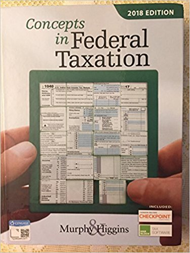 Test bank for Concepts in Federal Taxation 2018 25th Edition by Murphy