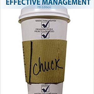 Test bank for Effective Management 7th Edition by Williams