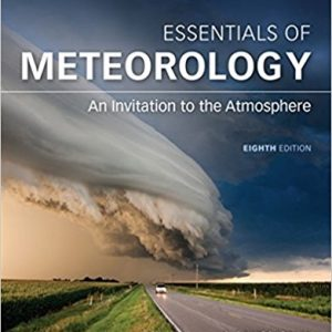 Test bank for Essentials of Meteorology: An Invitation to the Atmosphere 8th Edition by Ahrens
