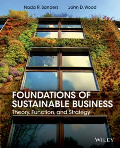 Test bank for Foundations of Sustainable Business: Theory, Function, and Strategy 1st Edition by Sanders