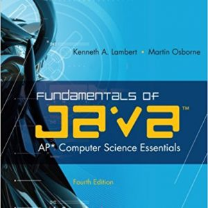 Test bank for Fundamentals of Java™ AP Computer Science Essentials 4th Edition by Lambert