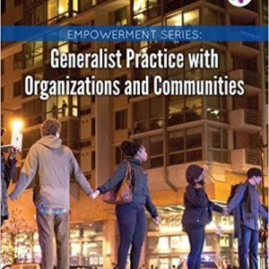 Test bank for Generalist Practice with Organizations and Communities 7th Edition by Kirst-Ashman