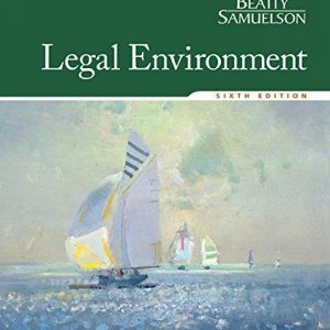 Test bank for Legal Environment 6th Edition by Beatty