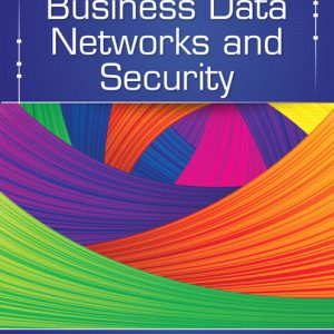 Solution Manual (Complete Download) for Business Data Networks and Security, 10/E, Raymond R. Panko, Julia Panko, ISBN-10: 013354401X, ISBN-13: 9780133544015, Instantly Downloadable Solution Manual, Complete (ALL CHAPTERS) Solution Manual