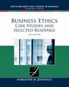 Solution Manual (Complete Download) for Business Ethics: Case Studies and Selected Readings, 6th Edition, Marianne M. Jennings, ISBN-10: 0324657749, ISBN-13: 9780324657746, Instantly Downloadable Solution Manual, Complete (ALL CHAPTERS) Solution Manual