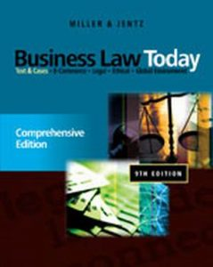 Solution Manual (Complete Download) for Business Law Today: Comprehensive, 9th Edition, Roger LeRoy Miller, Gaylord A. Jentz, ISBN-10: 0538452803, ISBN-13: 9780538452809, Instantly Downloadable Solution Manual, Complete (ALL CHAPTERS) Solution Manual