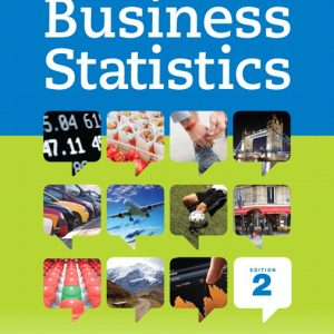 Solution Manual (Complete Download) for Business Statistics, 2/E, Robert A. Donnelly,ISBN-10: 0321925122, ISBN-13: 9780321925121, ISBN-10: 0133865002, ISBN-13: 9780133865004, Instantly Downloadable Solution Manual, Complete (ALL CHAPTERS) Solution Manual