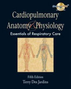 Solution Manual (Complete Download) for Cardiopulmonary Anatomy & Physiology, 5th Edition, Terry Des Jardins, ISBN-10: 1418042781, ISBN-13: 9781418042783, Instantly Downloadable Solution Manual, Complete (ALL CHAPTERS) Solution Manual