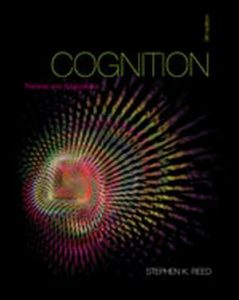 Solution Manual (Complete Download) for Cognition: Theories and Applications, 9th Edition, Stephen K. Reed, ISBN-10: 1111834547, ISBN-13: 9781111834548, Instantly Downloadable Solution Manual, Complete (ALL CHAPTERS) Solution Manual