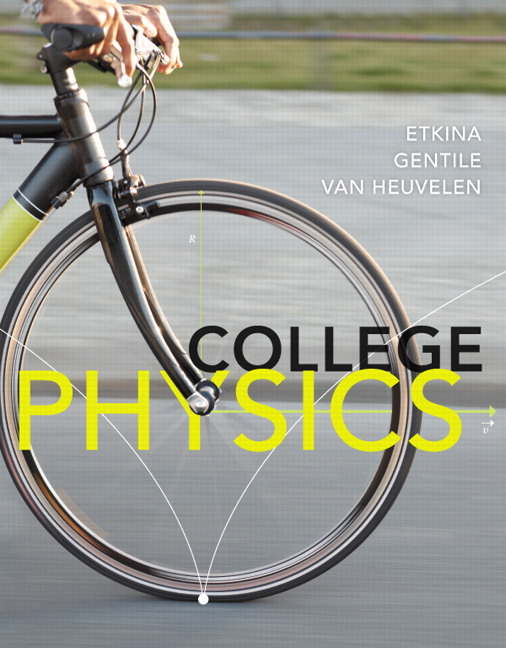 Solution Manual (Complete Download) for College Physics, 1/e, Eugenia Etkina, Michael Gentile, Alan Van Heuvelen, ISBN-10: 0321822420, ISBN-13: 9780321822420, Instantly Downloadable Solution Manual, Complete (ALL CHAPTERS) Solution Manual