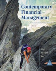 Solution Manual (Complete Download) for Contemporary Financial Management, 13th Edition, R. Charles Moyer, James R. McGuigan, Ramesh P. Rao, ISBN-10: 1285198840, ISBN-13: 9781285198842, Instantly Downloadable Solution Manual, Complete (ALL CHAPTERS) Solution Manual