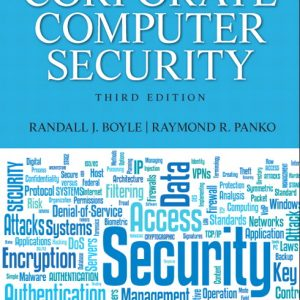 Solution Manual (Complete Download) for Corporate Computer Security, 3/E, Randy J Boyle, Raymond R. Panko, ISBN-10: 0132145359, ISBN-13: 9780132145350, Instantly Downloadable Solution Manual, Complete (ALL CHAPTERS) Solution Manual