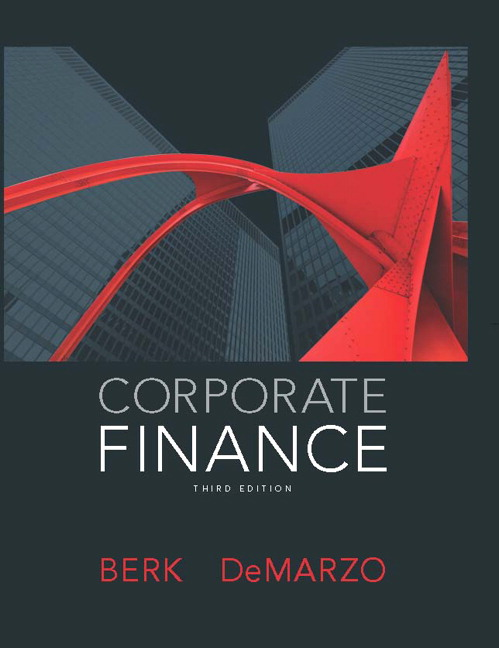 Solution Manual (Complete Download) for Corporate Finance, 3/E, Jonathan Berk, Peter DeMarzo, ISBN-10: 0133424154, ISBN-13: 9780133424157, Instantly Downloadable Solution Manual, Complete (ALL CHAPTERS) Solution Manual