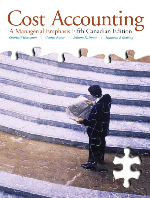 Solution Manual (Complete Download) for Cost Accounting: A Managerial Emphasis, 5th Canadian Edition, Charles T. Horngren, George Foster, Srikant M. Datar, Maureen Gowing, ISBN-10: 0135084075, ISBN-13: 9780135084076, Instantly Downloadable Solution Manual, Complete (ALL CHAPTERS) Solution Manual