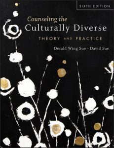 Solution Manual (Complete Download) for Counseling the Culturally Diverse: Theory and Practice, 6th Edition, Derald Wing Sue, David Sue, ISBN: 1118022025, ISBN: 978-1-118-02202-3, ISBN: 9781118022023, Instantly Downloadable Solution Manual, Complete (ALL CHAPTERS) Solution Manual