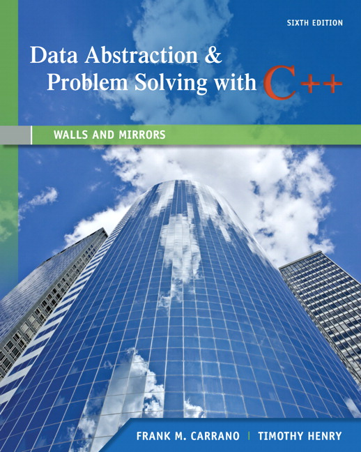 Solution Manual (Complete Download) for Data Abstraction & Problem Solving with C++: Walls and Mirrors, 6/E, Frank M. Carrano, Timothy Henry, ISBN-10: 0132923726, ISBN-13: 9780132923729, Instantly Downloadable Solution Manual, Complete (ALL CHAPTERS) Solution Manual