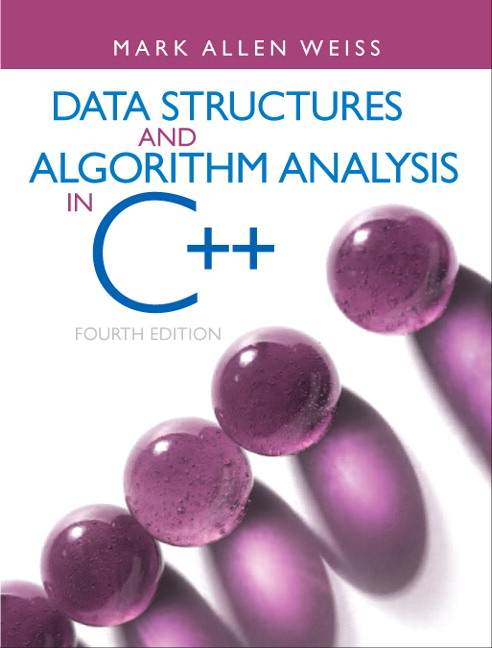 Solution Manual (Complete Download) for Data Structures and Algorithm Analysis in C++, 4/E, Mark A. Weiss, ISBN-10: 013284737X, ISBN-13: 9780132847377, Instantly Downloadable Solution Manual, Complete (ALL CHAPTERS) Solution Manual