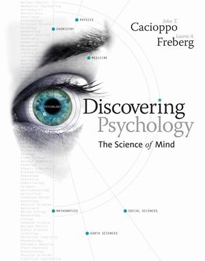 Solution Manual (Complete Download) for Discovering Psychology: The Science of Mind, 1st Edition, John Cacioppo, Laura A. Freberg, ISBN-10: 061818550X, ISBN-13: 9780618185504, Instantly Downloadable Solution Manual, Complete (ALL CHAPTERS) Solution Manual