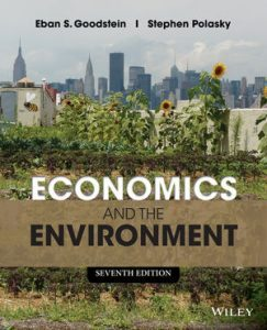 Solution Manual (Complete Download) for Economics and the Environment, 7th Edition, Eban S. Goodstein, Stephen Polasky, ISBN : 9781118805466, ISBN : 9781118539729, Instantly Downloadable Solution Manual, Complete (ALL CHAPTERS) Solution Manual