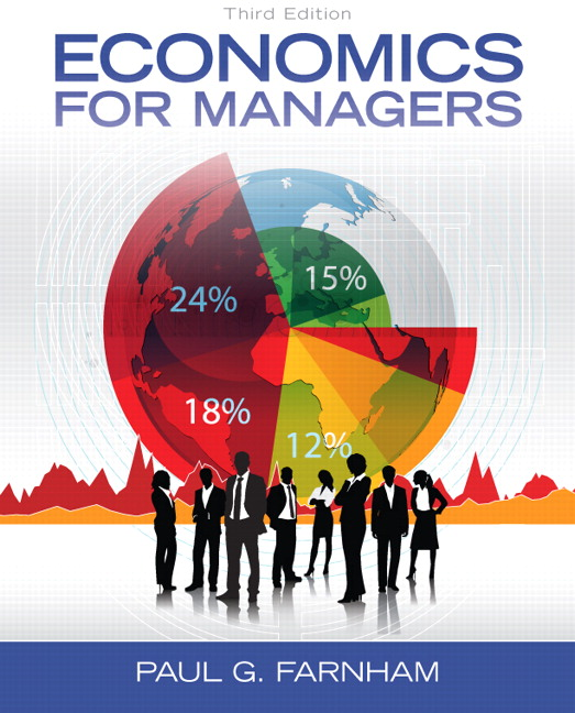 Solution Manual (Complete Download) for Economics for Managers, 3/E, Paul G. Farnham, ISBN-10: 0132773708, ISBN-13: 9780132773706, Instantly Downloadable Solution Manual, Complete (ALL CHAPTERS) Solution Manual