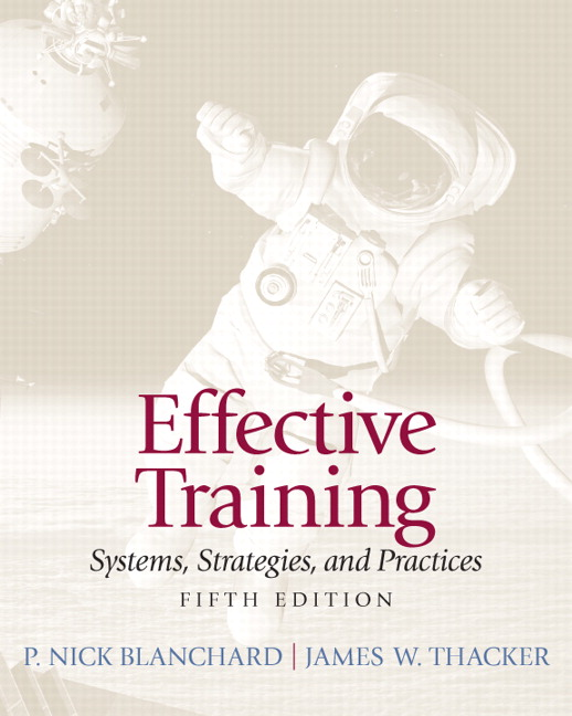 Solution Manual (Complete Download) for Effective Training, 5/E, Nick P. Blanchard, James Thacker, ISBN-10: 0132729040, ISBN-13: 9780132729048, Instantly Downloadable Solution Manual, Complete (ALL CHAPTERS) Solution Manual
