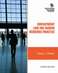 Solution Manual (Complete Download) for Employment Law for Human Resource Practice, 4th Edition, David J. Walsh, ISBN-10: 1111972192, ISBN-13: 9781111972196, Instantly Downloadable Solution Manual, Complete (ALL CHAPTERS) Solution Manual