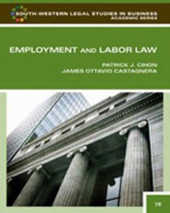 Solution Manual (Complete Download) for Employment and Labor Law, 7th Edition, Patrick J. Cihon, James Ottavio Castagnera, ISBN-10: 1439037272, ISBN-13: 9781439037270, Instantly Downloadable Solution Manual, Complete (ALL CHAPTERS) Solution Manual