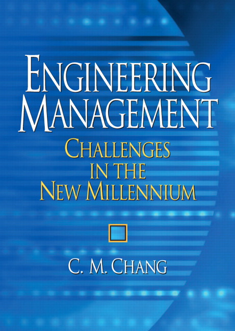 Solution Manual (Complete Download) for Engineering Management: Challenges in the New Millennium, C M Chang, ISBN-10: 0131446789, ISBN-13: 9780131446786, Instantly Downloadable Solution Manual, Complete (ALL CHAPTERS) Solution Manual