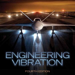 Solution Manual (Complete Download) for Engineering Vibration, 4/E, Daniel J. Inman, ISBN-10: 0132871696, ISBN-13: 9780132871693, Instantly Downloadable Solution Manual, Complete (ALL CHAPTERS) Solution Manual