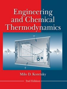 Solution Manual (Complete Download) for Engineering and Chemical Thermodynamics, 2nd Edition, Milo D. Koretsky, ISBN : 9781118549742, ISBN : 9780470259610, Instantly Downloadable Solution Manual, Complete (ALL CHAPTERS) Solution Manual