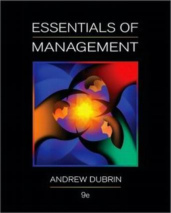 Solution Manual (Complete Download) for Essentials of Management, 9th Edition, Andrew J. DuBrin, ISBN-10: 0538478233, ISBN-13: 9780538478236, Instantly Downloadable Solution Manual, Complete (ALL CHAPTERS) Solution Manual