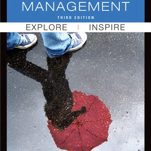 Solution Manual (Complete Download) for Exploring Management, 3rd Edition, by John R. Schermerhorn, ISBN : 9781118215029, ISBN : 9781118129357, ISBN 9780470878217, Instantly Downloadable Solution Manual, Complete (ALL CHAPTERS) Solution Manual