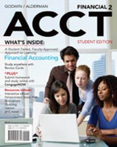 Solution Manual (Complete Download) for Financial ACCT2, 2nd Edition, Norman H. Godwin, C. Wayne Alderman, ISBN-10: 1111530769, ISBN-13: 9781111530761, Instantly Downloadable Solution Manual, Complete (ALL CHAPTERS) Solution Manual
