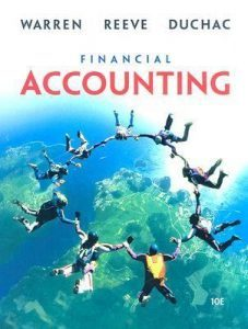 Solution Manual (Complete Download) for Financial Accounting, 10th Edition, Carl S. Warren, James M. Reeve, Jonathan Duchac, ISBN-10: 0324380674, ISBN-13: 9780324380675, Instantly Downloadable Solution Manual, Complete (ALL CHAPTERS) Solution Manual