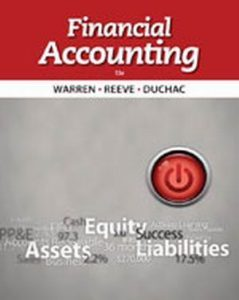 Solution Manual (Complete Download) for Financial Accounting, 13th Edition, Carl S. Warren, James M. Reeve, Jonathan Duchac, ISBN-10: 1133607616, ISBN-13: 9781133607618, Instantly Downloadable Solution Manual, Complete (ALL CHAPTERS) Solution Manual