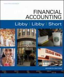 Solution Manual (Complete Download) for Financial Accounting, 2e, Libby, Short, ISBN-10 0256245681, ISBN-13 9780256245684, Instantly Downloadable Solution Manual, Complete (ALL CHAPTERS) Solution Manual