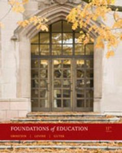 Solution Manual (Complete Download) for Foundations of Education, 11th Edition, Allan C. Ornstein, Daniel U. Levine, Gerry Gutek, ISBN-10: 0495808954, ISBN-13: 9780495808954, Instantly Downloadable Solution Manual, Complete (ALL CHAPTERS) Solution Manual