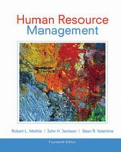 Solution Manual (Complete Download) for Human Resource Management, 14th Edition, Robert L. Mathis, John H. Jackson, Sean Valentine, ISBN-10: 1133953107, ISBN-13: 9781133953104, Instantly Downloadable Solution Manual, Complete (ALL CHAPTERS) Solution Manual