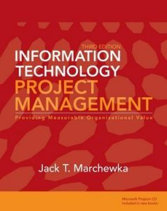 Solution Manual (Complete Download) for Information Technology Project Management, 3rd Edition, by Jack T. Marchewka, ISBN : 9780470465653, ISBN 9780470371930, Instantly Downloadable Solution Manual, Complete (ALL CHAPTERS) Solution Manual